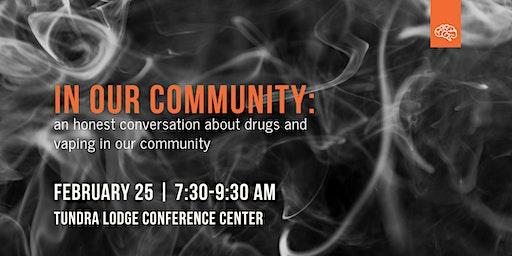 In Our Community: an honest conversation on drugs and vaping
