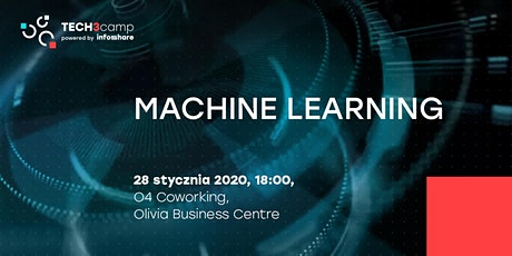 Tech3camp | Machine Learning | 28.01.2020 | 18:00 | O4 Coworking tickets
