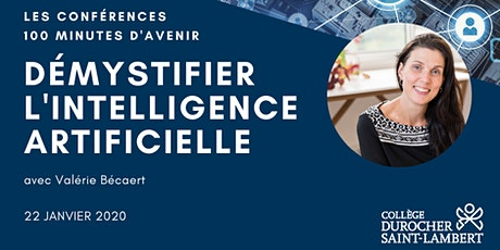 100 minutes avec Valérie Bécaert : Démystifier l'intelligence artificielle billets