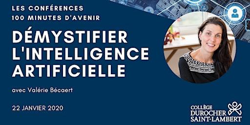 100 minutes avec Valérie Bécaert : Démystifier l'intelligence artificielle