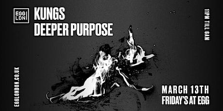 Fridays at EGG: Kungs & Deeper Purpose tickets