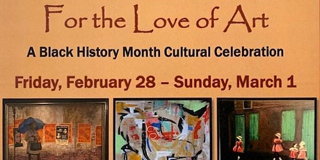 For the Love of Art: A Black History Month Cultural Celebration tickets