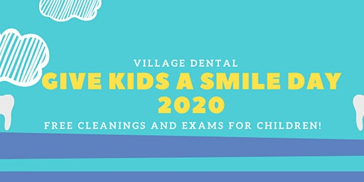 Give Kids A Smile Day 2020