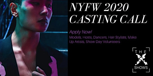 NYFW F/W 2020 Casting Call - Invite Only.