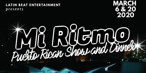 Mi Ritmo Puerto Rican Show & Dinner (The Wave Hotel)