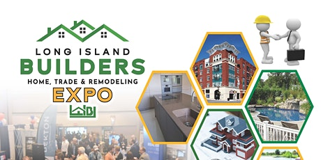 L.I. Builders Home, Trade & Remodeling Expo tickets