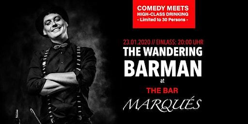 The Wandering Barman at The Bar Marqués