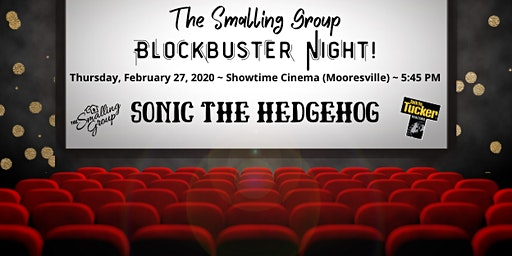 The Smalling Group Blockbuster Night!