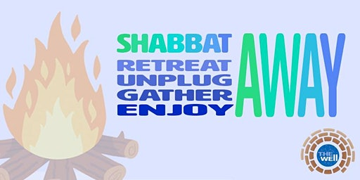 Shabbat Away: A Retreat with The Well