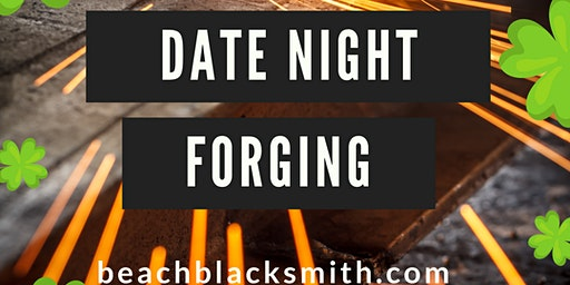 Date Night Forging