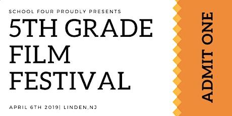 School 4 Fifth Grade Film Festival tickets
