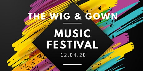 The Wig & Gown Music Festival tickets