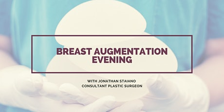 Breast Augmentation Evening tickets