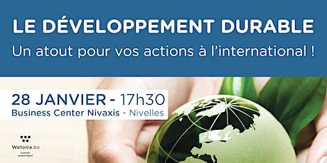 Le développement durable, un atout pour vos actions à l'international tickets