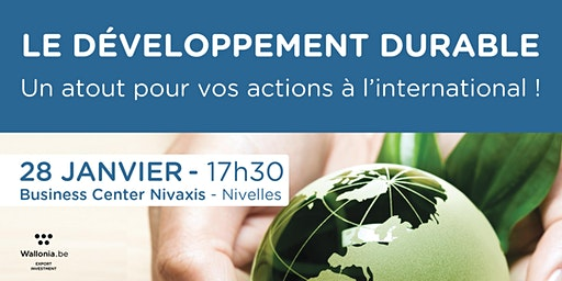 Le développement durable, un atout pour vos actions à l'international