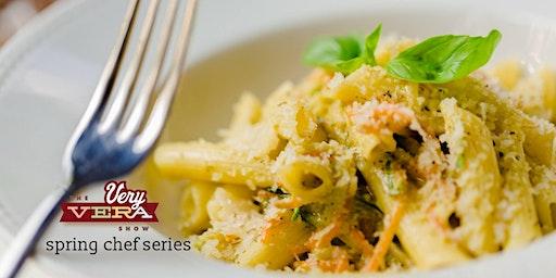 VeryVera Chef Series   March 12th