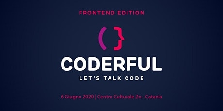 Coderful - Let's Talk Code  (Frontend Edition) biglietti