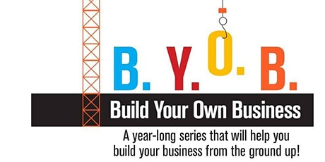 Build Your Own Business (BYOB) tickets