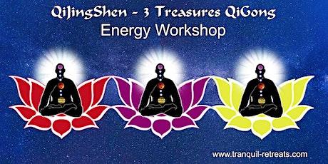 QiJingShen - 3 Treasures QI GONG - Energy workshop tickets