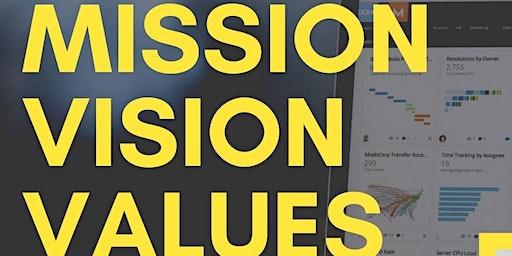 Mission. Vision. Values.