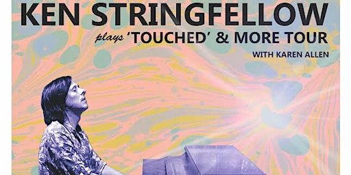 """Ken Stringfellow plays """"Touched"""" & more in Fayetteville WV"""