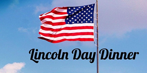 The Lake County Republican Central Committee Lincoln Day Dinner