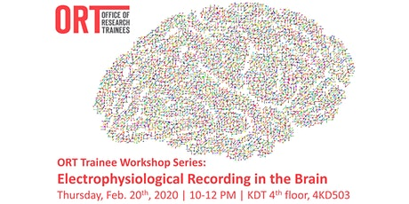 ORT Trainee Workshop Series: Electrophysiological Recording in the Brain tickets