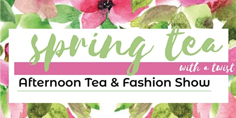 Spring Tea with a Twist 2020 tickets