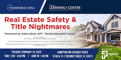 Performance Title Presents: Real Estate Safety and Title Nightmares
