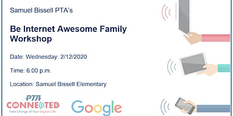 Google's Be Internet Awesome with PTA Connected tickets