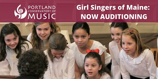 Girl Singers of Maine Auditions