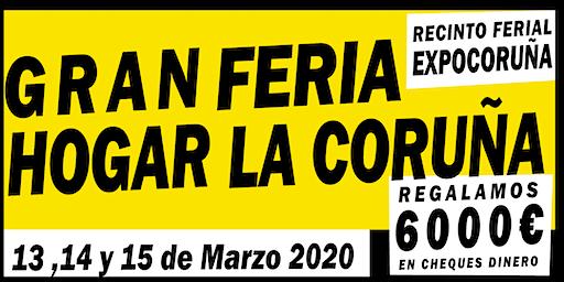 GRAN  FERIA DEL HOGAR DE LA CORUÑA - EXPOCORUÑA