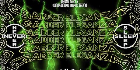 R x S:  Gabber Eleganza tickets