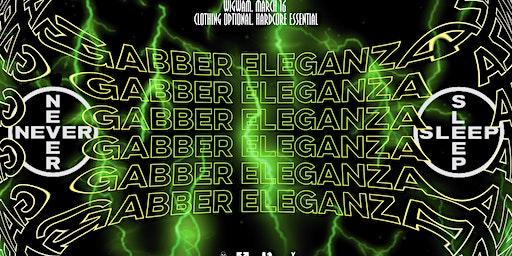 R x S:  Gabber Eleganza