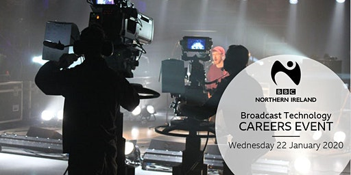 BBC Northern Ireland - Broadcast Technology Careers Event