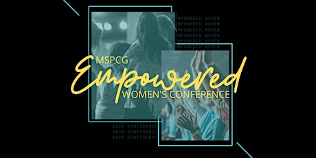 MSPCG Empowered Women's Conference 2020 tickets