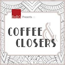 Closers Media presents :: Coffee&Closers w/host Mickeli Bedore logo