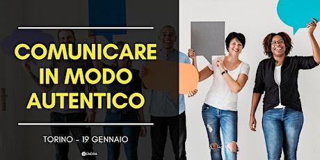Workshop: Comunicare in modo autentico - Torino biglietti