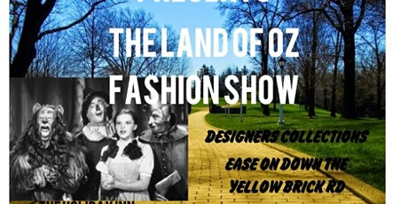 The Land Of Oz Fashion Show tickets