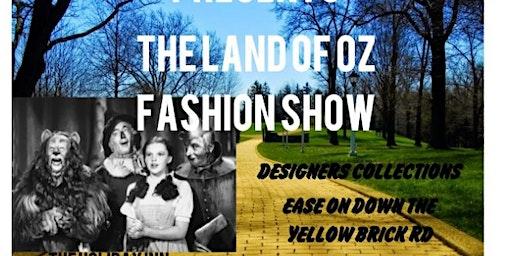 The Land Of Oz Fashion Show