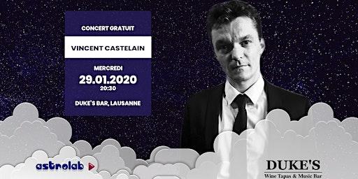 Concert live de Vincent Castelain chanson française