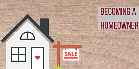 Becoming a Homeowner 101: Buying your first home! Workshop in English tickets