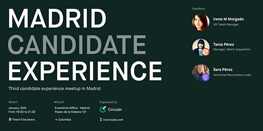 Candidate Experience Meetup III con Circular