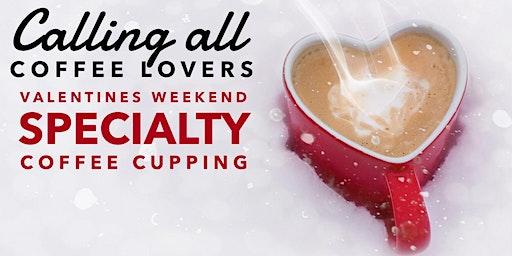 Zabuni Valentine's Weekend Specialty Coffee Cupping