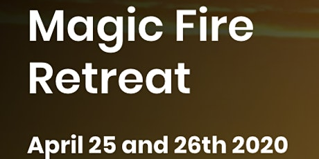 Magic Fire Retreat tickets
