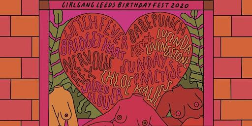 Girl Gang Leeds Birthday Fest 2020