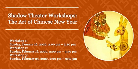 Shadow Theater Workshops: The Art of Chinese New Year tickets