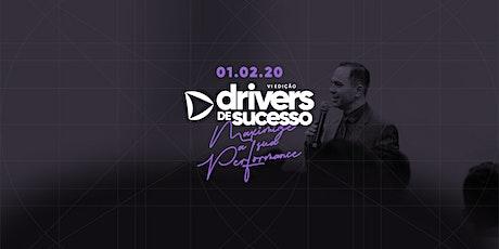 Drivers de Sucesso - VI Edição ingressos