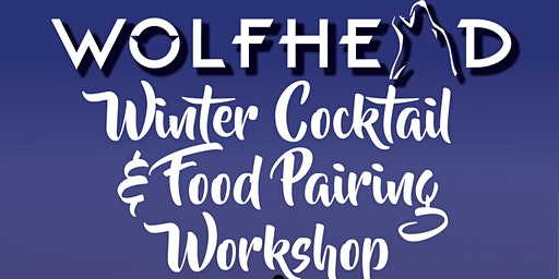 Winter Cocktail and Food Pairing Workshop