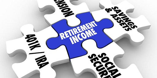 Retirement Income Planning for a Financially Successful Retirement Feb. 19